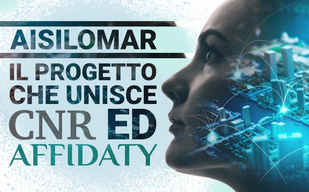 Intelligenza artificiale e Machine Learning firmati Affidaty e ISTC-CNR: progetto AISilomar