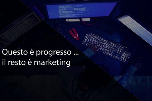 Cover articolo Questo è progresso... il resto è marketing.