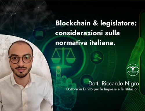 Blockchain & legislatore: considerazioni sulla normativa italiana.