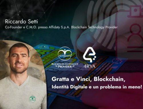 Gratta e Vinci, Blockchain, Identità Digitale e un problema in meno!